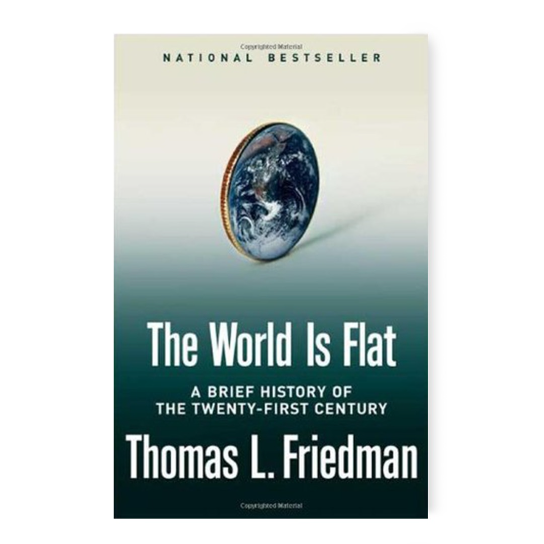 The World Is Flat [Further Updated and Expanded; Release 3.0]: A Brief History of the Twenty-first Century: Friedman, Thomas L.: 9780374292782: Amazon.com: Books