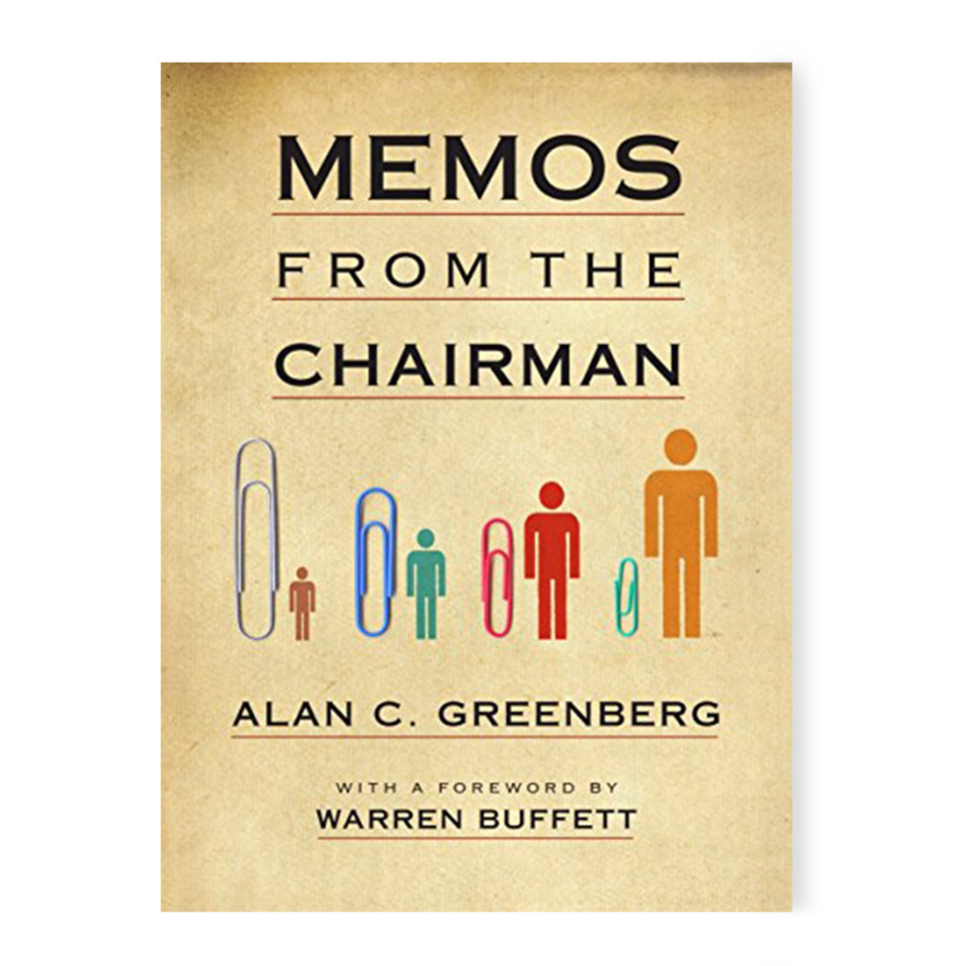 Memos from the Chairman eBook: Greenberg, Alan C.: Kindle Store