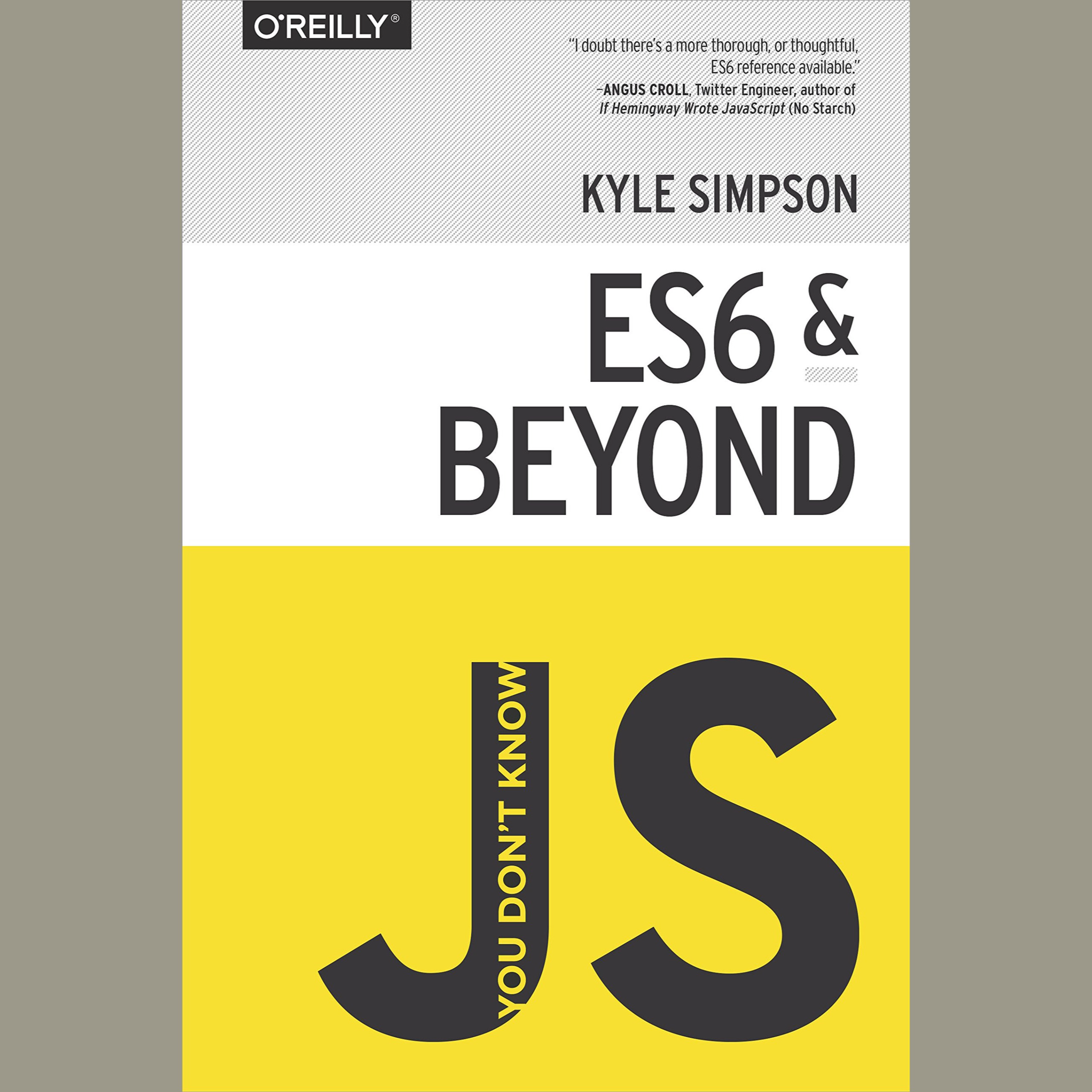You Don′t Know JS – ES6 & Beyond By Kyle Simpson