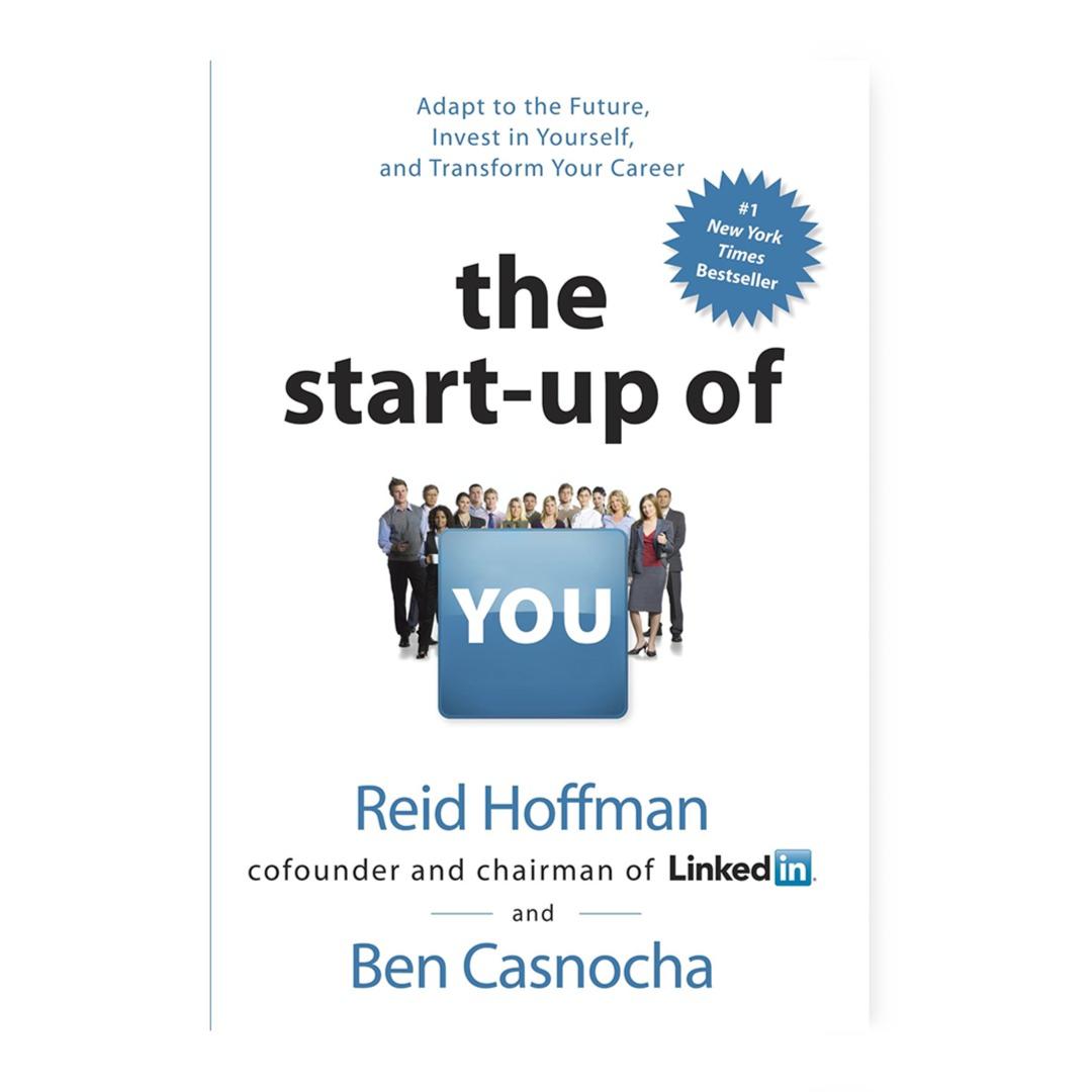 By Ben Casnocha Reid Hoffman The Start-up of You: Amazon.com: Books